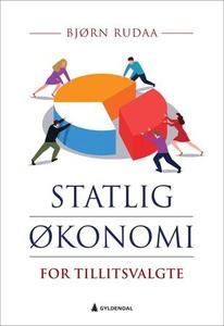 Statlig økonomi for tillitsvalgte (ebok) av B