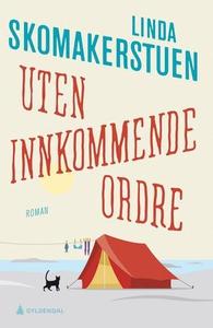 Uten innkommende ordre (ebok) av Linda Skomak