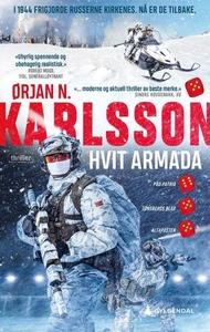 Hvit armada (ebok) av Ørjan Nordhus Karlsson,