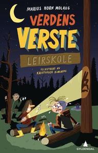 Verdens verste leirskole (ebok) av Marius Hor
