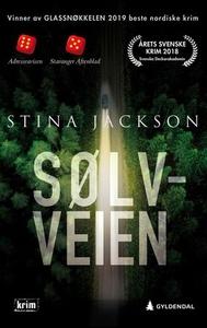 Sølvveien (ebok) av Stina Jackson