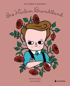 Gro Harlem Brundtland (ebok) av Kristin Grue