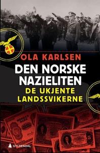 Den norske nazieliten (ebok) av Ola Karlsen