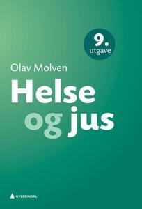 Helse og jus (ebok) av Olav Molven