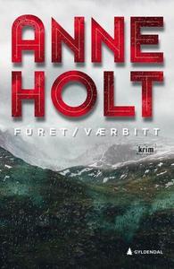 Furet/værbitt (ebok) av Anne Holt
