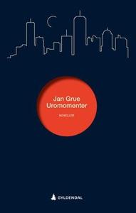 Uromomenter (ebok) av Jan Grue
