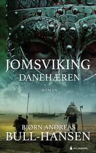 Danehæren (ebok) av Bjørn Andreas Bull-Hansen