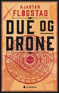 Due og drone (ebok) av Kjartan Fløgstad