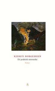 Eit praktisk menneske (ebok) av Kjersti Rorge