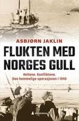 Flukten med Norges gull