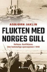 Flukten med Norges gull (ebok) av Asbjørn Jak