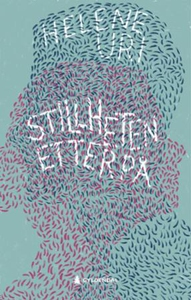 Stillheten etterpå (ebok) av Helene Uri