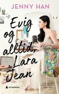 Evig og alltid, Lara Jean (ebok) av Jenny Han