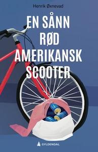 En sånn rød amerikansk scooter (ebok) av Henr