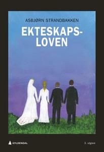 Ekteskapsloven (ebok) av Asbjørn Strandbakken