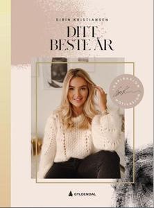 Ditt beste år (ebok) av Eirín Kristiansen