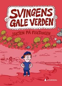 Jakten på fisetangen (ebok) av Arne Svingen