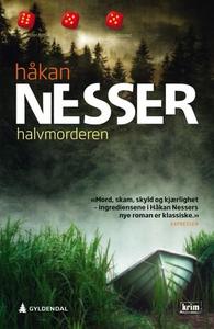 Halvmorderen (ebok) av Håkan Nesser