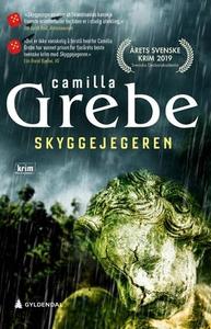 Skyggejegeren (ebok) av Camilla Grebe