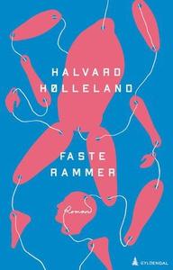 Faste rammer (ebok) av Halvard Hølleland