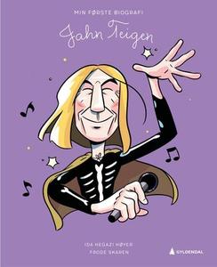 Jahn Teigen (ebok) av Ida Hegazi Høyer