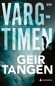 Vargtimen (ebok) av Geir Tangen