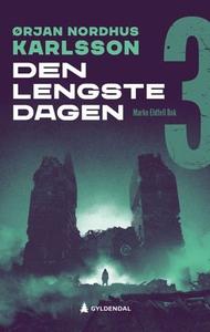 Den lengste dagen (ebok) av Ørjan N. Karlsson