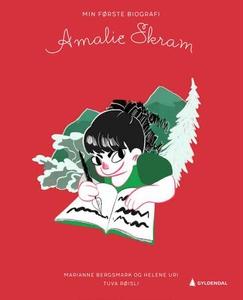 Amalie Skram (ebok) av Marianne Bergsmark, He