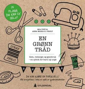 En grønn tråd (ebok) av Mia Tuft, Anna Maria