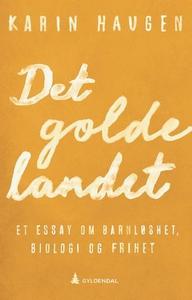 Det golde landet (ebok) av Karin Haugen