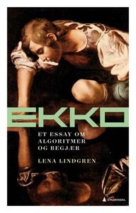 Ekko (ebok) av Lena Lindgren