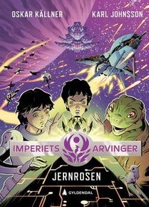 Jernrosen (ebok) av Oskar Källner