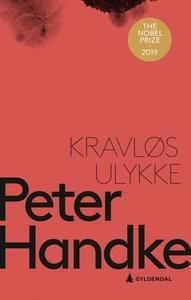 Kravløs ulykke (ebok) av Peter Handke