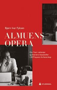 Almuens opera (ebok) av Bjørn Ivar Fyksen