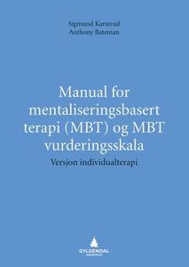 Manual for mentaliseringsbasert terapi (MBT)