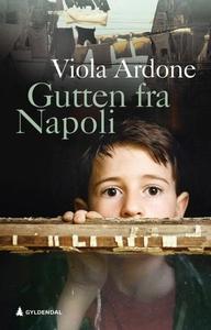 Gutten fra Napoli (ebok) av Viola Ardone