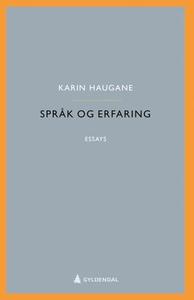 Språk og erfaring (ebok) av Karin Haugane