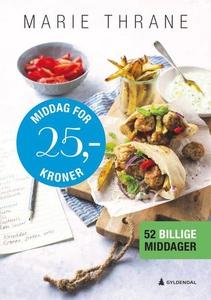 Middag for 25 kroner (ebok) av Marie Thrane