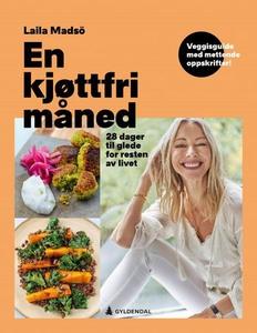 En kjøttfri måned (ebok) av Laila Madsö