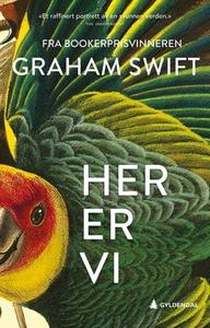 Her er vi (ebok) av Graham Swift