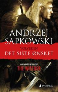 Det siste ønsket (ebok) av Andrzej Sapkowski