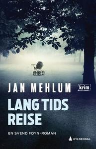 Lang tids reise (ebok) av Jan Mehlum