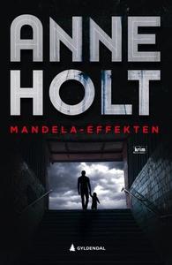 Mandela-effekten (ebok) av Anne Holt