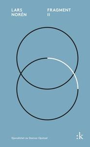Fragment II (ebok) av Lars Norén