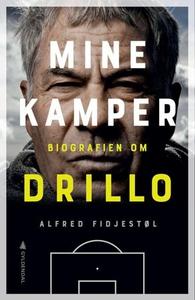 Mine kamper (ebok) av Alfred Fidjestøl