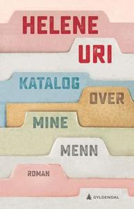 Katalog over mine menn (ebok) av Helene Uri