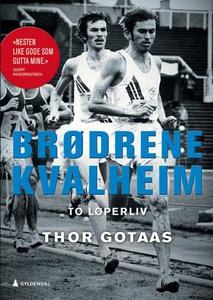 Brødrene Kvalheim (ebok) av Thor Gotaas