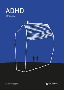 ADHD og samliv (ebok) av Sverre Hoem