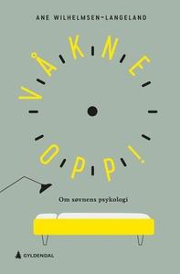 Våkne opp! (ebok) av Ane Wilhelmsen-Langeland