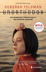 Unorthodox (ebok) av Deborah Feldman